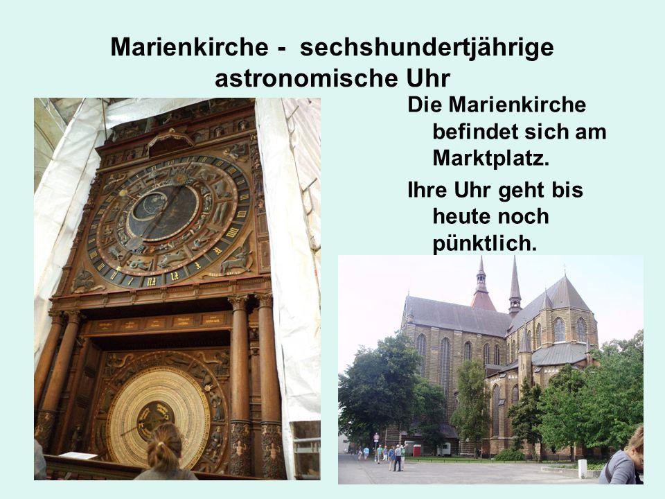 Marienkirche - sechshundertjährige astronomische Uhr
