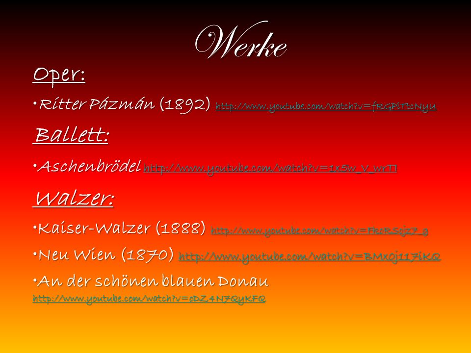 Werke Oper: Ballett: Walzer: