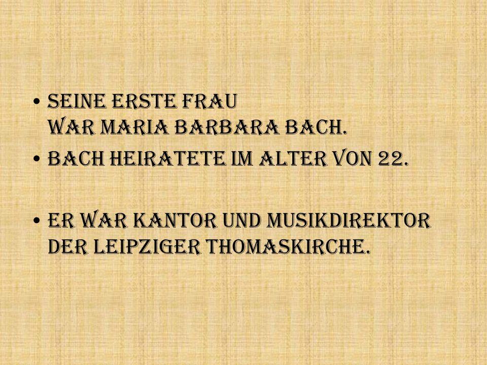 Seine erste Frau war Maria Barbara Bach.