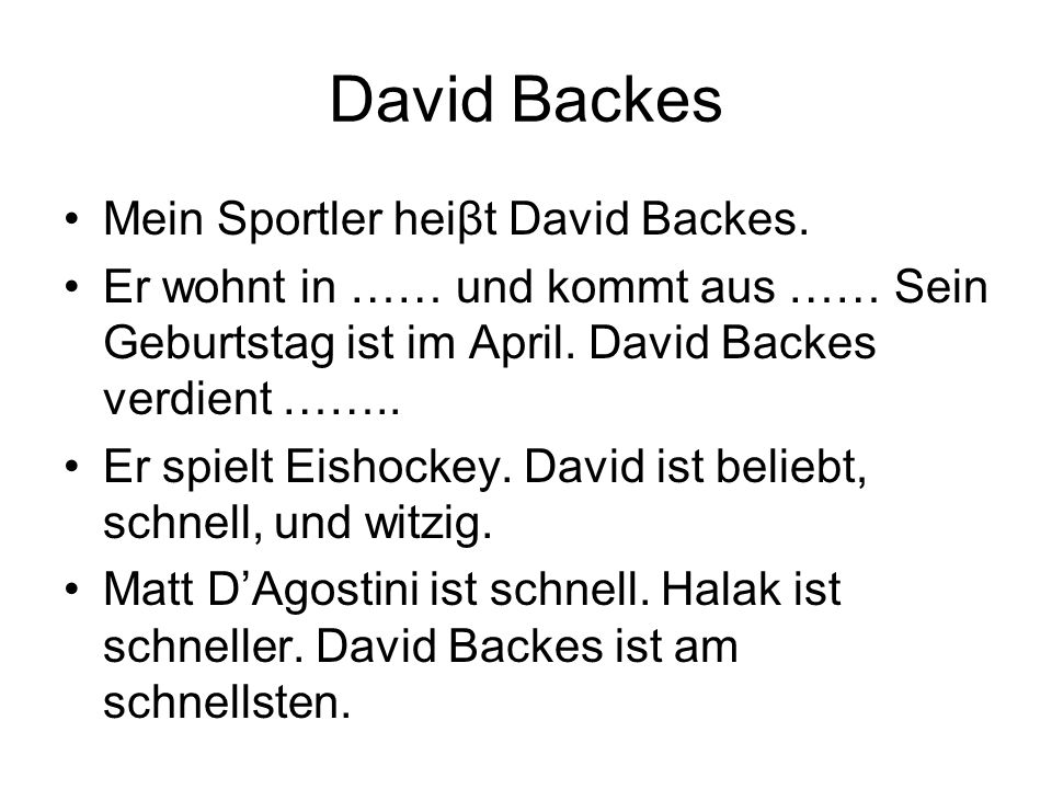 David Backes Mein Sportler heiβt David Backes.