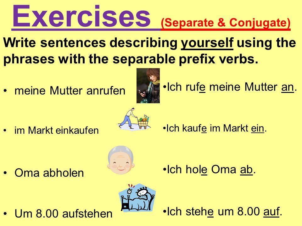 Exercises (Separate & Conjugate)