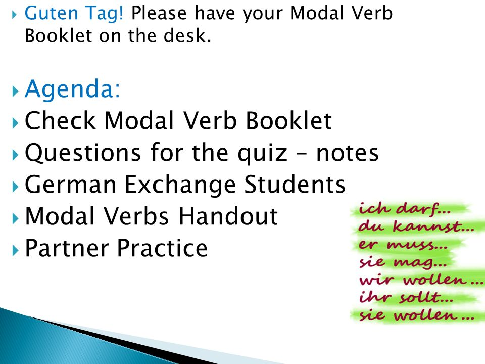 Check Modal Verb Booklet Questions for the quiz – notes