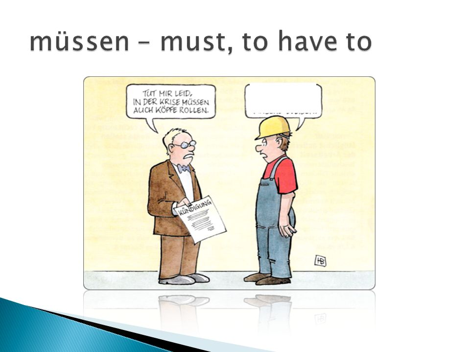 müssen – must, to have to