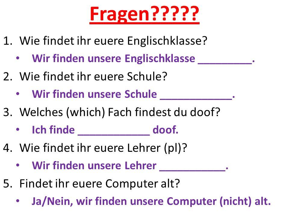 Fragen Wie findet ihr euere Englischklasse
