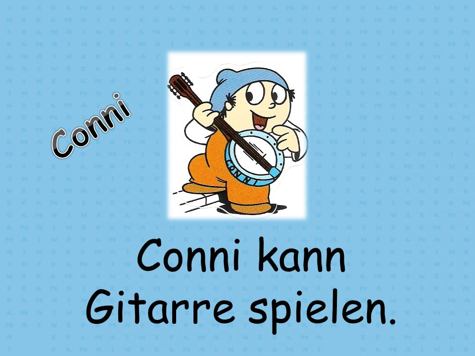 Conni kann Gitarre spielen.