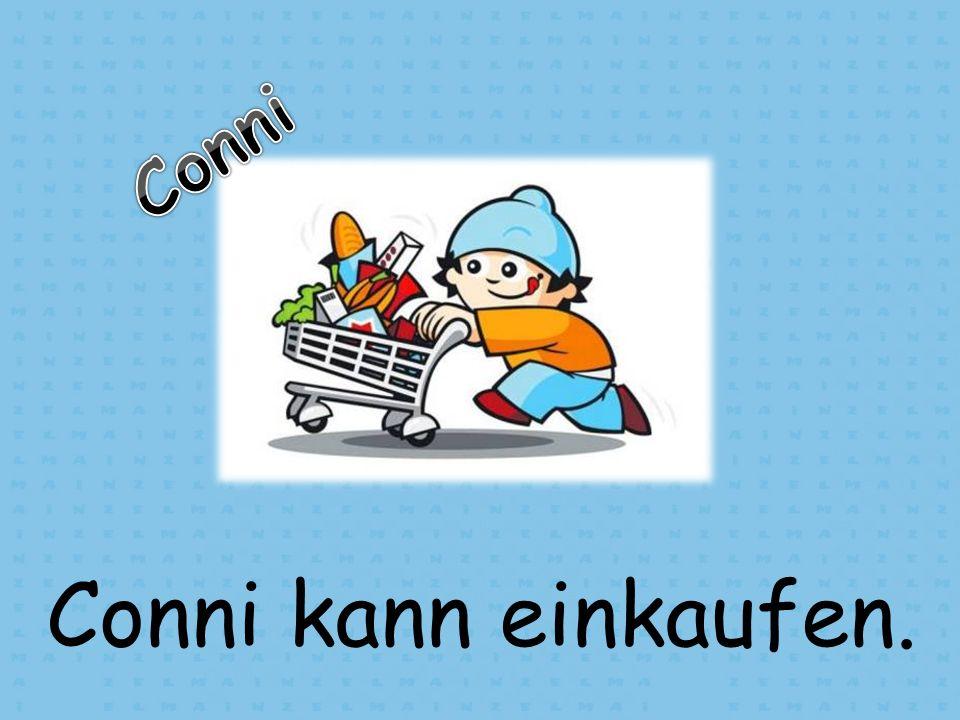Conni Conni kann einkaufen.