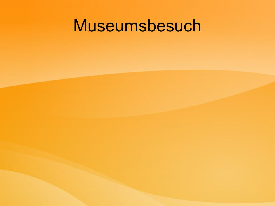 Museumsbesuch
