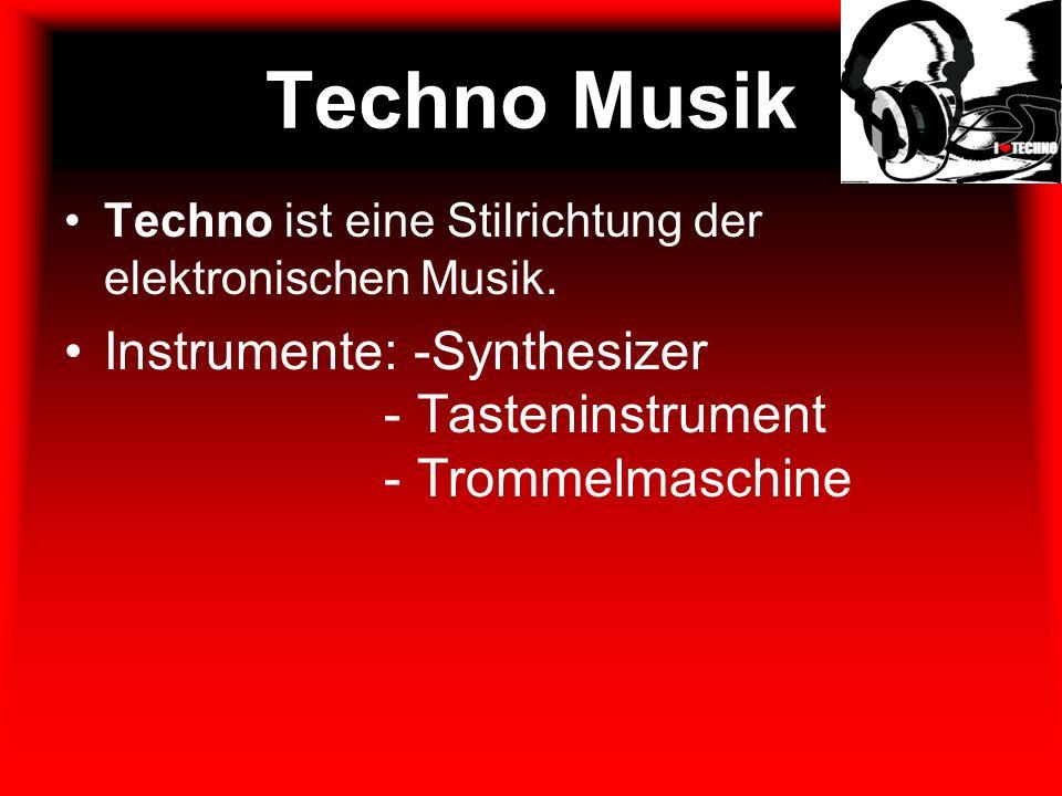 Techno Musik Techno ist eine Stilrichtung der elektronischen Musik.