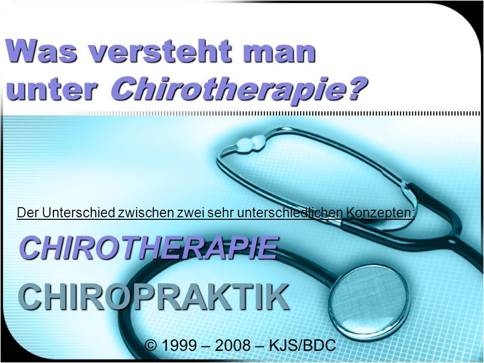 Was versteht man unter Chirotherapie