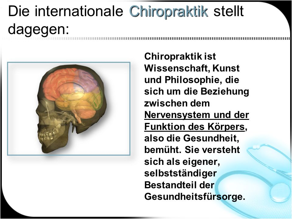 Die internationale Chiropraktik stellt dagegen: