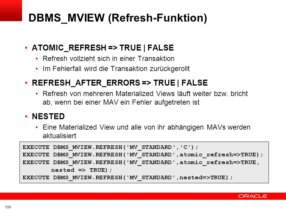 DBMS_MVIEW (Refresh-Funktion)
