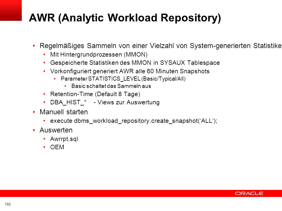 AWR (Analytic Workload Repository)