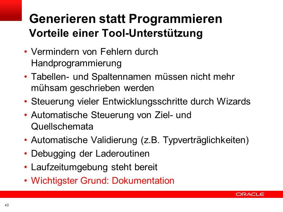 Generieren statt Programmieren Vorteile einer Tool-Unterstützung