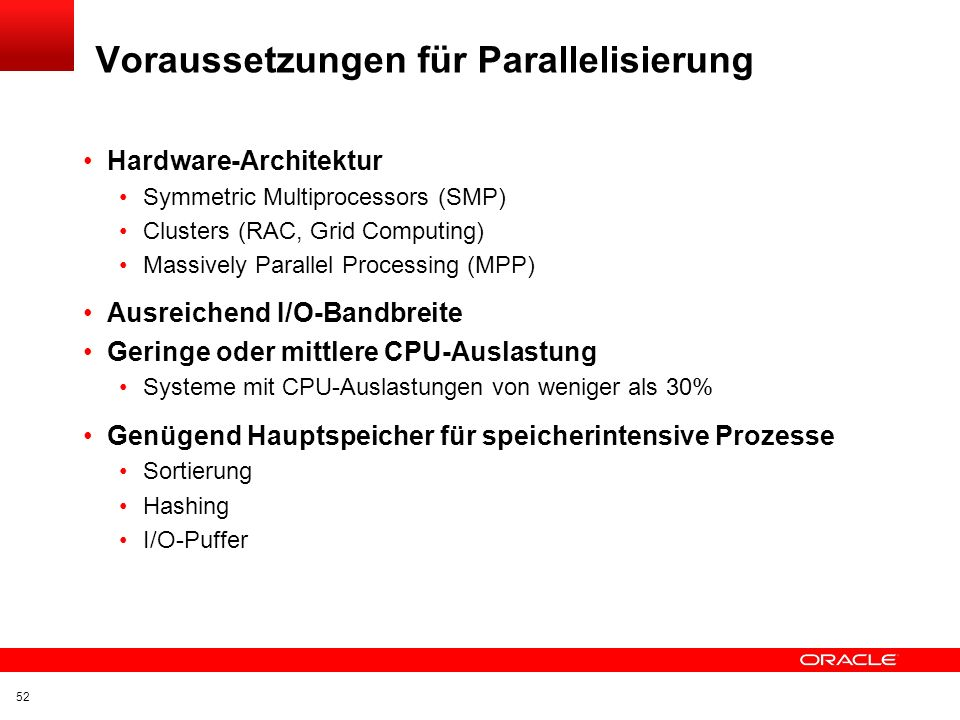 Voraussetzungen für Parallelisierung