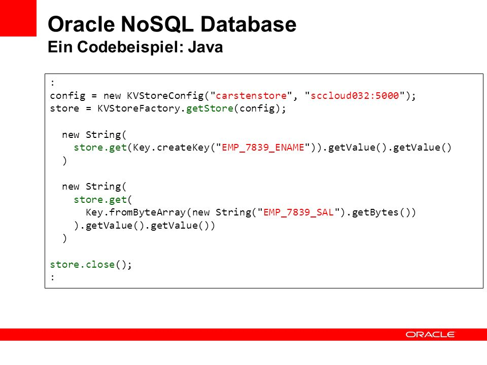 Oracle NoSQL Database Ein Codebeispiel: Java