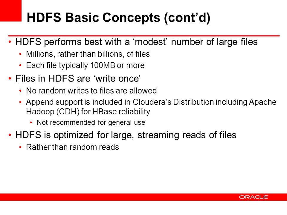 HDFS Basic Concepts (cont'd)
