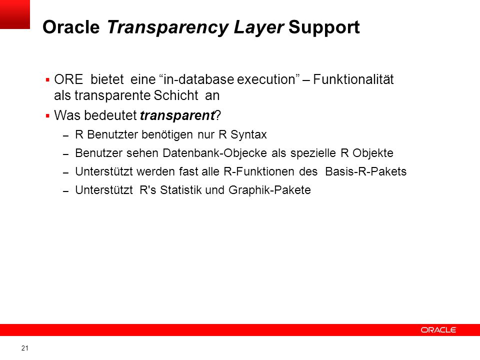 Oracle Transparency Layer Support