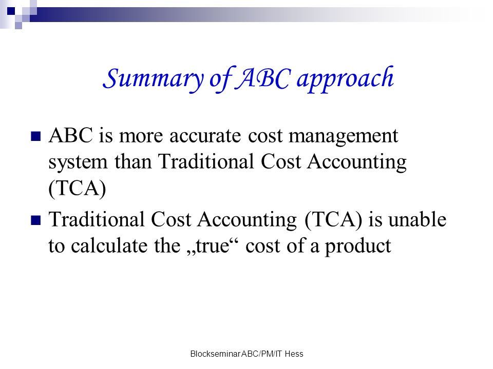 Summary of ABC approach