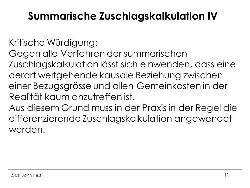 Summarische Zuschlagskalkulation IV