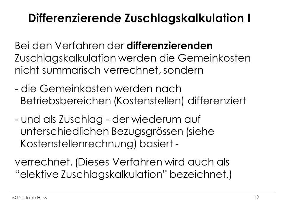 Differenzierende Zuschlagskalkulation I