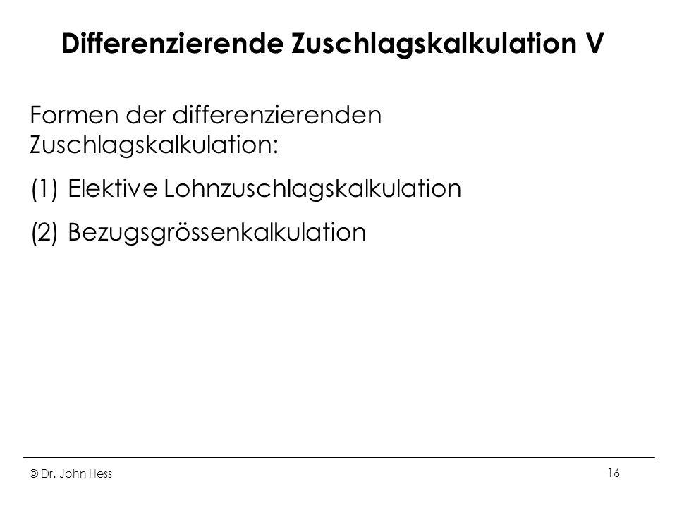 Differenzierende Zuschlagskalkulation V