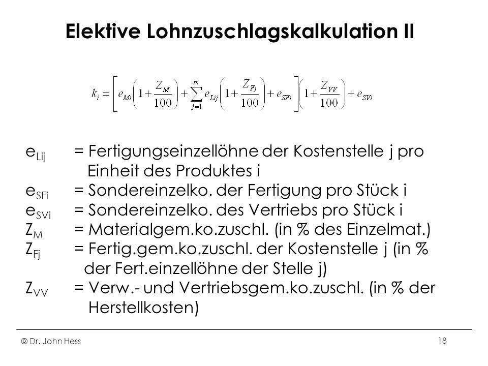 Elektive Lohnzuschlagskalkulation II