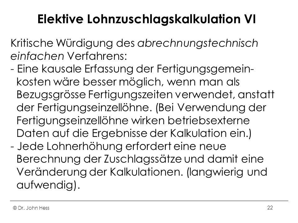 Elektive Lohnzuschlagskalkulation VI