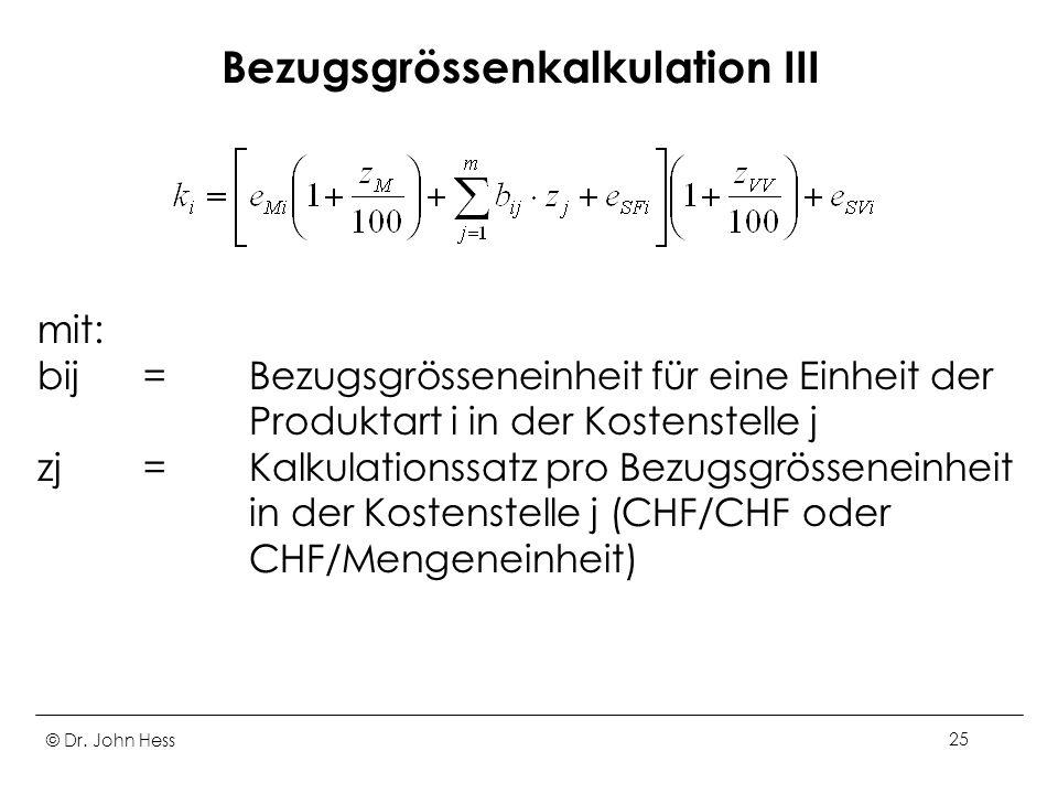 Bezugsgrössenkalkulation III