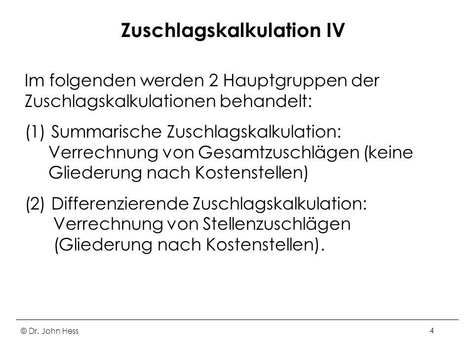 Zuschlagskalkulation IV