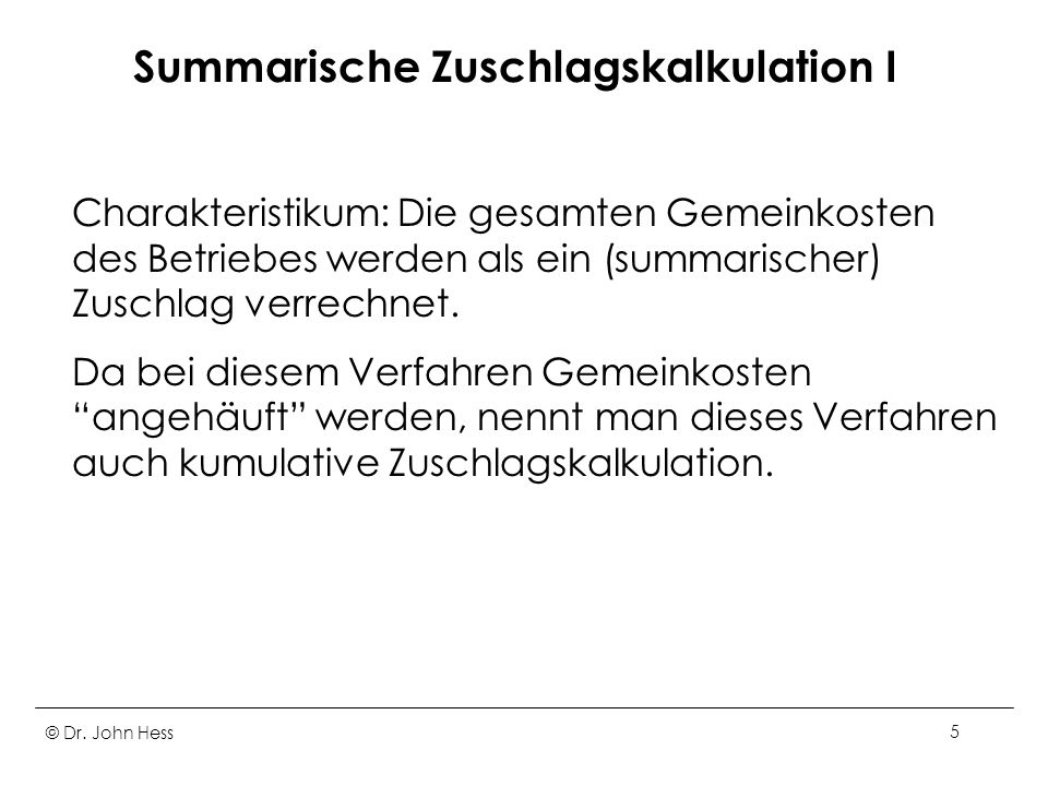Summarische Zuschlagskalkulation I