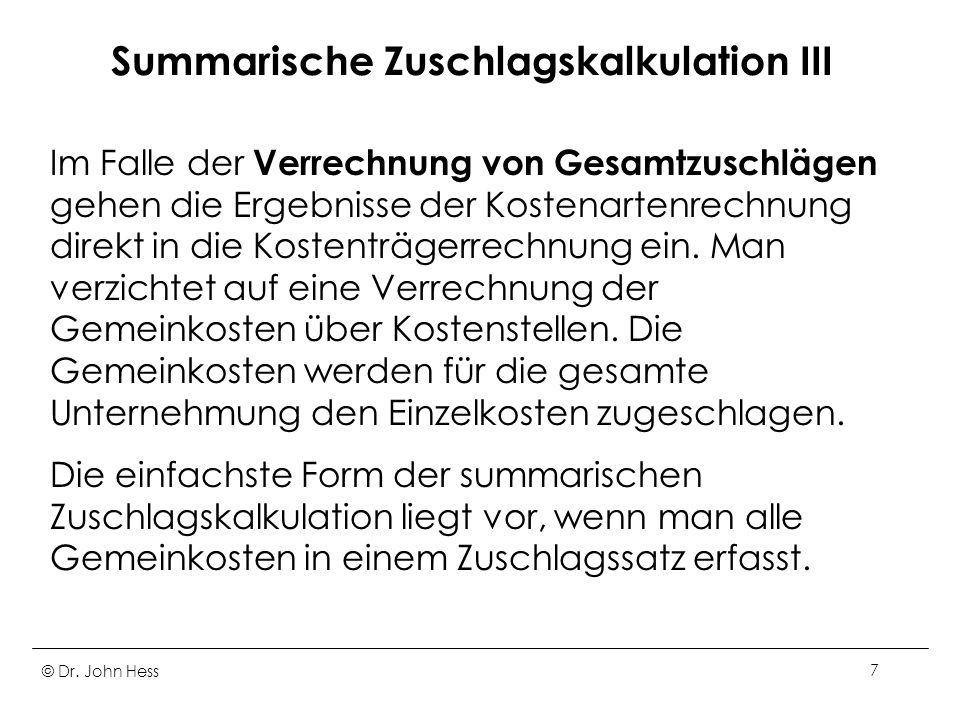 Summarische Zuschlagskalkulation III