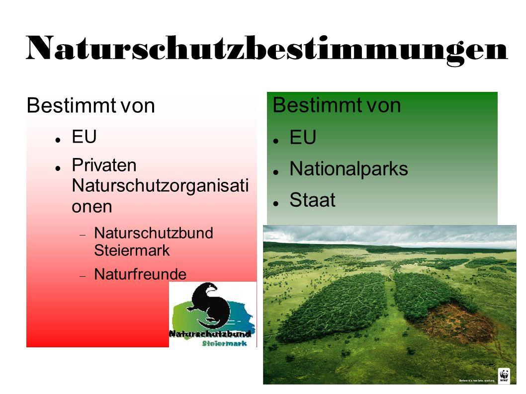 Naturschutzbestimmungen