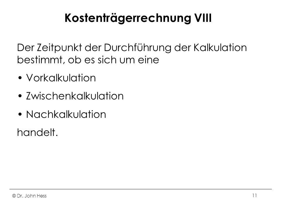 Kostenträgerrechnung VIII