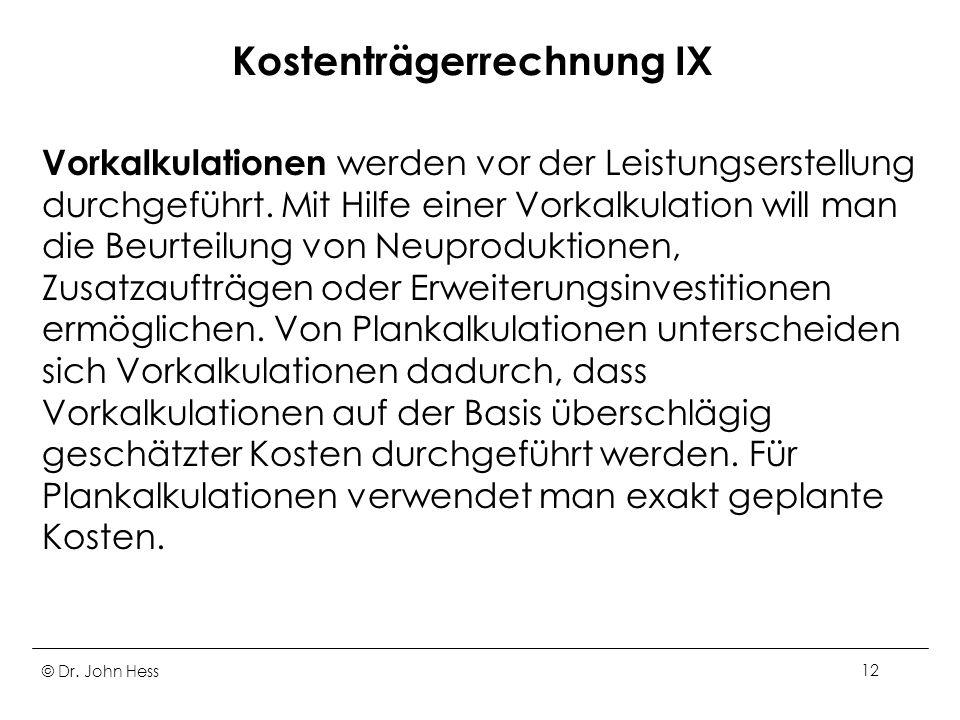 Kostenträgerrechnung IX