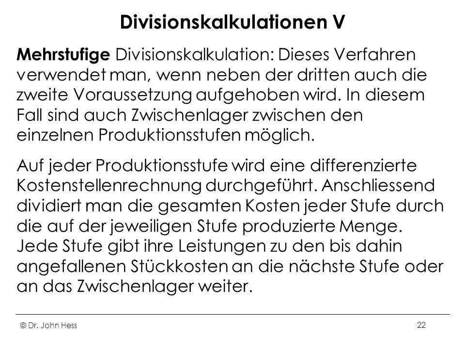 Divisionskalkulationen V
