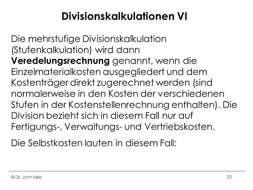 Divisionskalkulationen VI