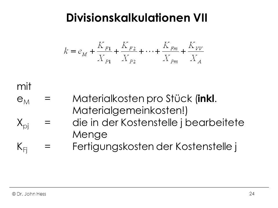 Divisionskalkulationen VII