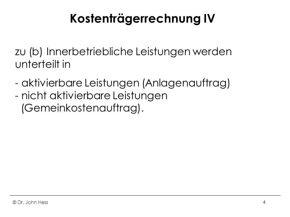 Kostenträgerrechnung IV