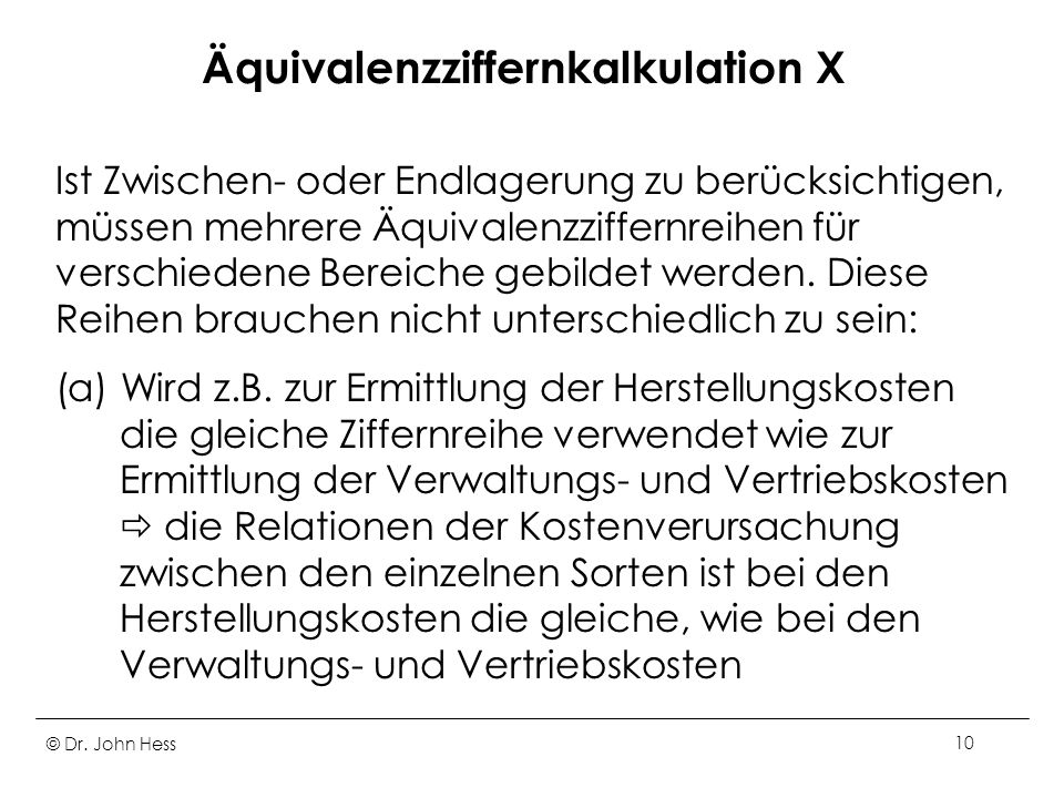 Äquivalenzziffernkalkulation X