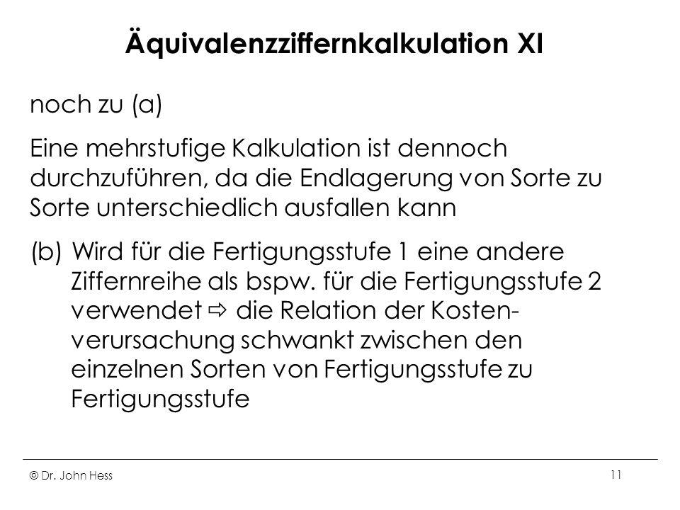 Äquivalenzziffernkalkulation XI