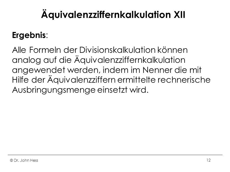 Äquivalenzziffernkalkulation XII