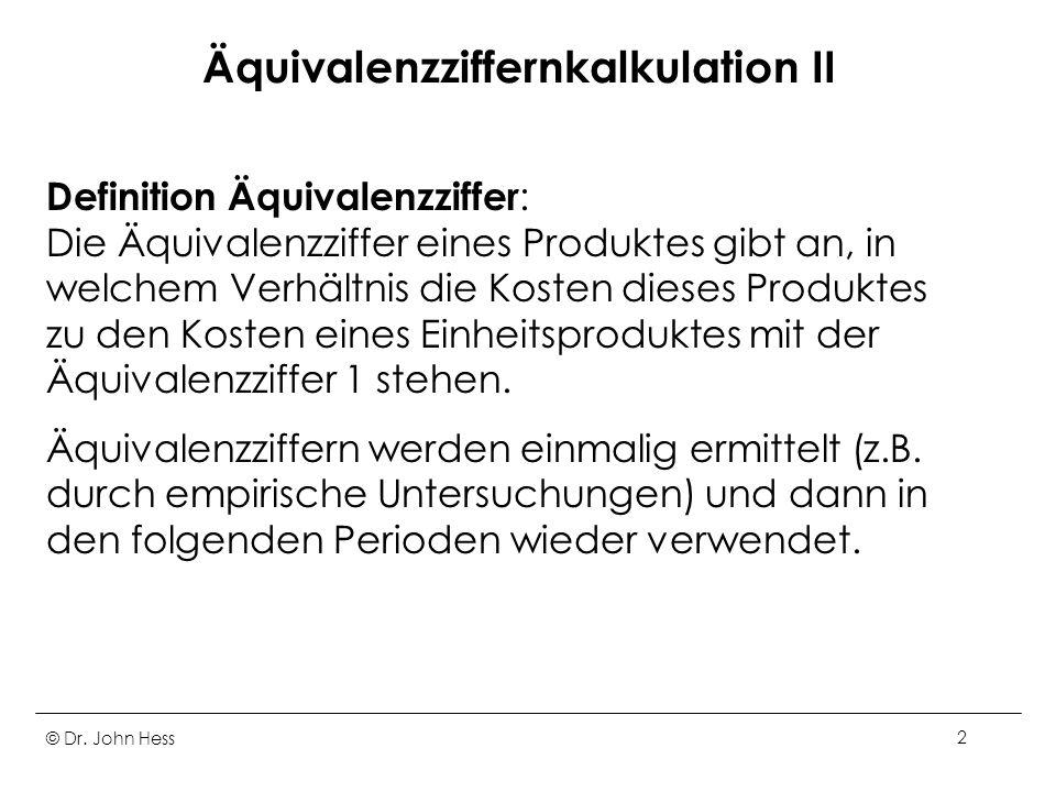 Äquivalenzziffernkalkulation II