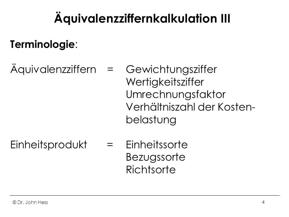 Äquivalenzziffernkalkulation III