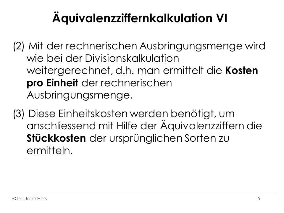Äquivalenzziffernkalkulation VI