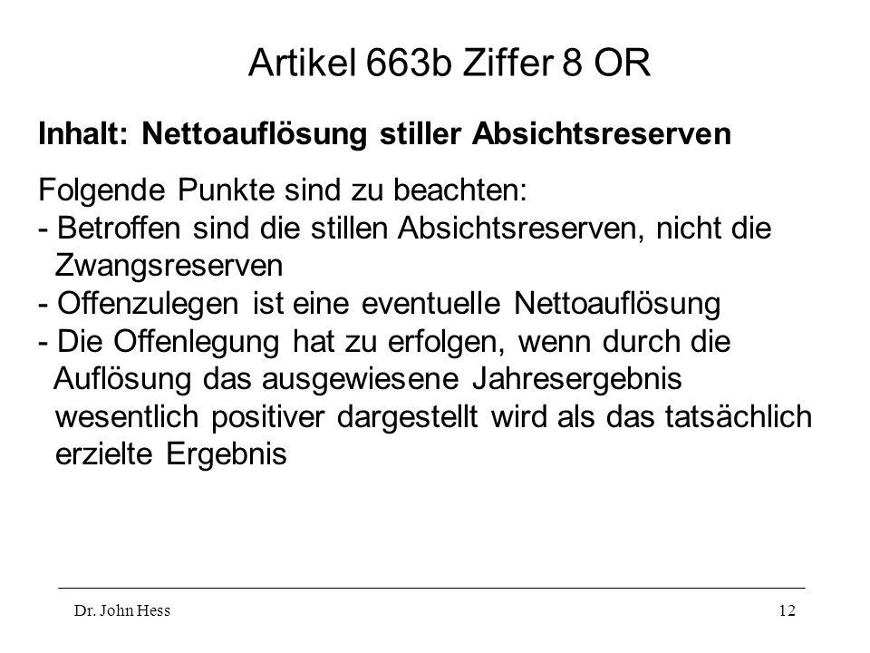 Artikel 663b Ziffer 8 OR Inhalt: Nettoauflösung stiller Absichtsreserven.