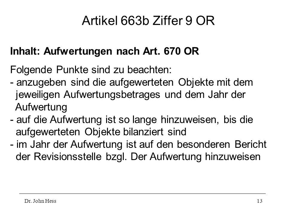 Artikel 663b Ziffer 9 OR Inhalt: Aufwertungen nach Art. 670 OR