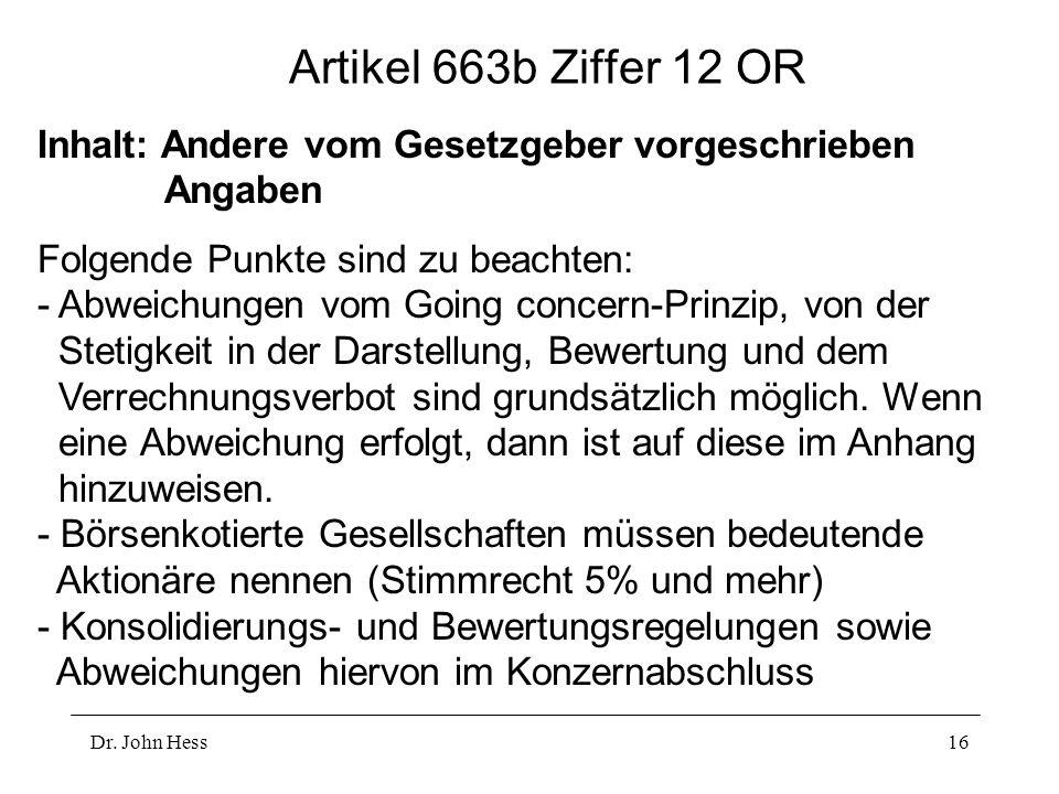 Artikel 663b Ziffer 12 OR Inhalt: Andere vom Gesetzgeber vorgeschrieben Angaben.