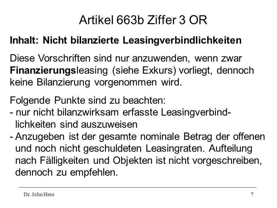 Artikel 663b Ziffer 3 OR Inhalt: Nicht bilanzierte Leasingverbindlichkeiten.