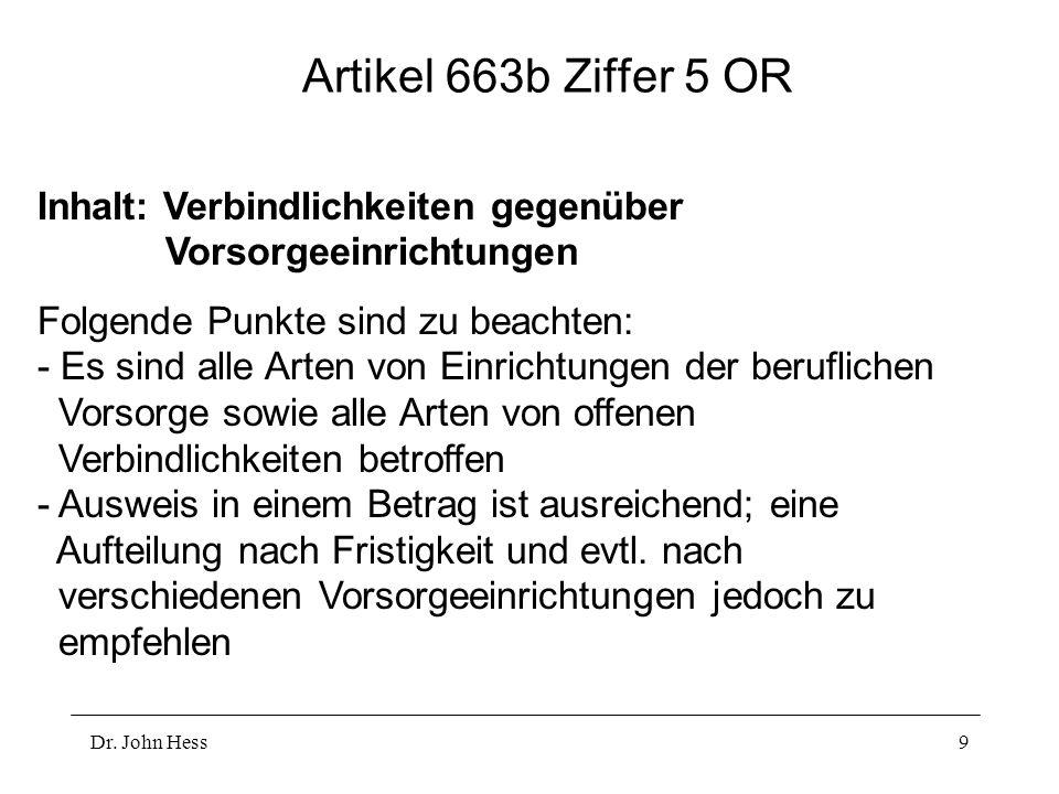 Artikel 663b Ziffer 5 OR Inhalt: Verbindlichkeiten gegenüber Vorsorgeeinrichtungen.