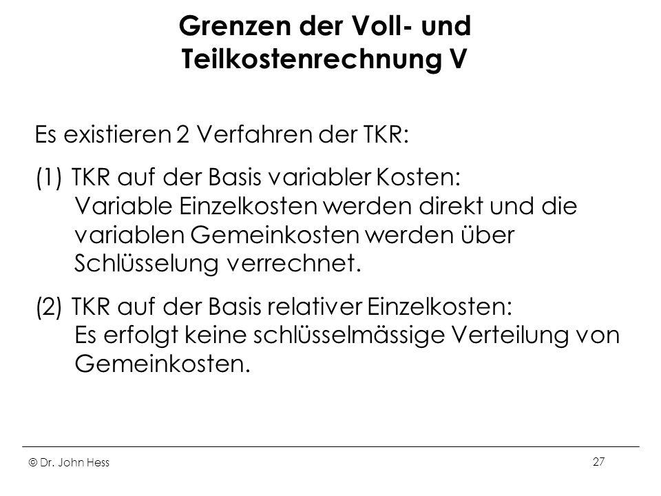 Grenzen der Voll- und Teilkostenrechnung V